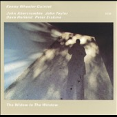 Kenny Wheeler Quintet: The Widow in the Window