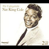 Nat King Cole: Unforgettable [Pazzazz]