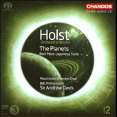 Holst: Orchestral Works, Vol. 2 - The Planets