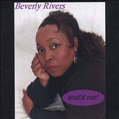 Beverly Rivers: Sould Out