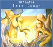 Benjamun: Road Songs [Digipak]