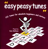 Dave Mallinson: 101 Easy Peasy Tunes: 101 Tunes For Absolute Beginners and Novices