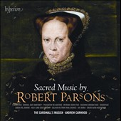 Sacred Music by Robert Parsons / The Cardinall's Music - Andrew Carwood