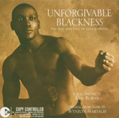 Wynton Marsalis: Unforgivable Blackness: The Rise and Fall of Jack Johnson
