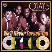 The O'Jays: We'll Never Forget You: Imperial Years 1963-66