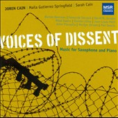 Voices of Dissent: Music for Saxophone and Piano / Joren Cain, Maila Gutierrez Springfield, Sarah Cain