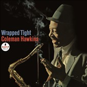 Coleman Hawkins: Wrapped Tight [Sacd]