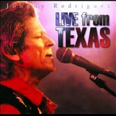 Johnny Rodriguez: Live from Texas!