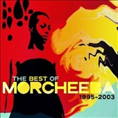 Morcheeba: The Best of Morcheeba 1995-2003 *
