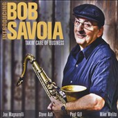 Bob Savoia: Takin' Care of Business