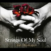 Tak Matsumoto (Guitar): Strings of My Soul