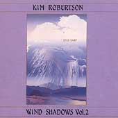 Kim Robertson: Wind Shadows II