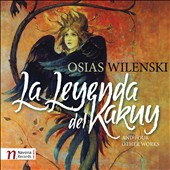 Osias Wilenski: La Leyenda del Kakuy; Sonata for Solo Violin / Vit Muzik, violin; Osias Wilenski, piano
