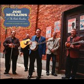 Joe Mullins: They're Playing My Song [Digipak]