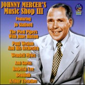 Johnny Mercer: Johnny Mercer's Music Shop, Vol. 3