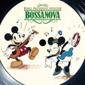 Disney: Disney Best Collection: Bossa Nova