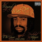Mac Dre: The Musical Life of Mac Dre, Vol. 2: True to the Game Years 1992-1995 [PA]