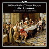 Taffel Consort: Instrumental Works by Thomas Simpson & William Brade / Weser-Renaissance Bremen