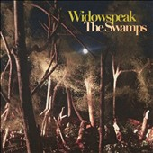 Widowspeak: The Swamps