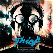 Tangerine Dream: Thief [Original Soundtrack]