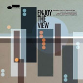 David Sanborn/Joey DeFrancesco/Bobby Hutcherson: Enjoy the View [6/24]