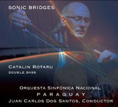 Sonic Bridges - transcriptions for double bass incl. Mozart: Violin Concerto No. 5; Porumbescu, Balada; Ramirez: Moments of Sadness / Catalon Rotaru, double bass