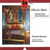 O. Alain, A. Alain, Bo&#235;llmann: Organ Music / Babette Mondry