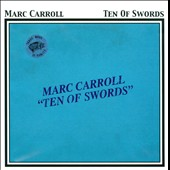 Marc Carroll: Ten of Swords