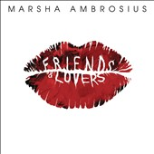Marsha Ambrosius: Friends & Lovers [PA] *