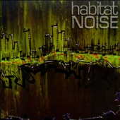 Habitat Noise: Frequencies On Earth