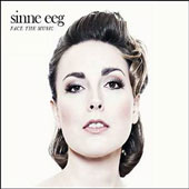 Sinne Eeg: Face the Music *