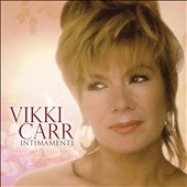 Vikki Carr: Intimamente