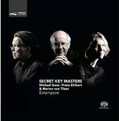 Secret Key Masters:' Piano Works and Improvisations by Michael Gees, Frans Ehlhart, & Marion von Tilzer / Michael Gees, Frans Ehlhart & Marion von Tilzer, pianos