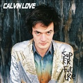 Calvin Love: Super Future *