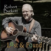 Robert Burkett: Lost and Found