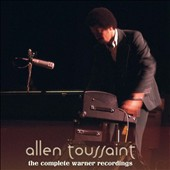Allen Toussaint: The Complete Warner Recordings