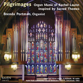 Pilgrimages: Organ Music of Rachel Laurin / Brenda Portman, organ