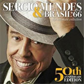 Sergio Mendes & Brasil '66: Ultimate Collection [50th Anniversary Edition]