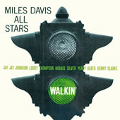 Miles Davis/Miles Davis All-Stars: Walkin'