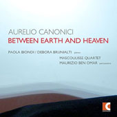 Aurelio Canonici (b.1965): Works for Piano, Quartet & Percussion / Paolo Biondi, piano; Debora Brunialti, piano; Maurizio Ben Omar, percussion; Mascoulisse Quartet