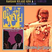 Rahsaan Roland Kirk: A Meeting of the Times/Ornette!