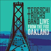 Tedeschi Trucks Band: Live From the Fox Oakland [3/17] *