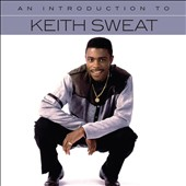 Keith Sweat: An  Introduction To [4/14] *