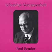 Lebendige Vergangenheit - Paul Bender