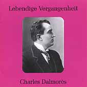 Lebendige Vergangenheit - Charles Dalmor&egrave;s