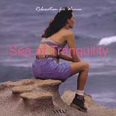 Various Artists: Relaxation for Women: Sea of Tranquility