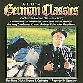 Hans Glicka Singers & Orchestra: All Time German Classics