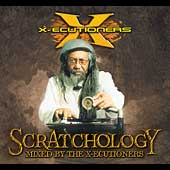 The X-ecutioners: Scratchology [PA]