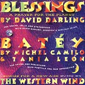 Darling: Blessings;  Camilo/León / Western Wind Ensemble