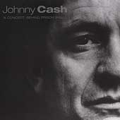 Johnny Cash: A Concert: Behind Prison Walls